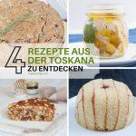 4 rezepte aus der toskana