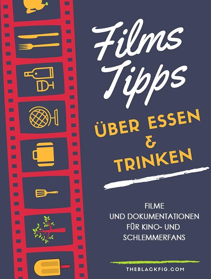 Filme rund ums Essen, Kochen und Trinken