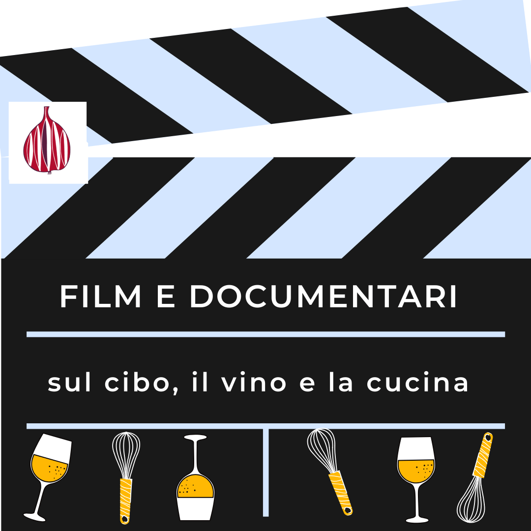 film su cibo e vino